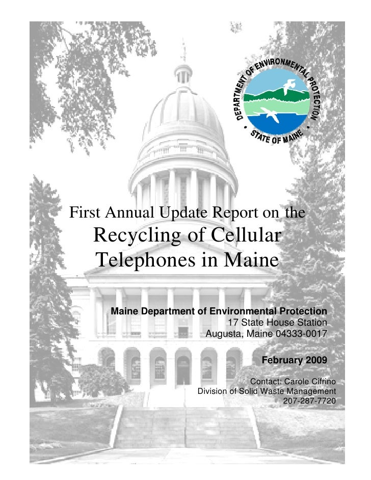 First Annual Update Report on the    Recycling of Cellular    Telephones in Maine       Maine Department of Environmental ...