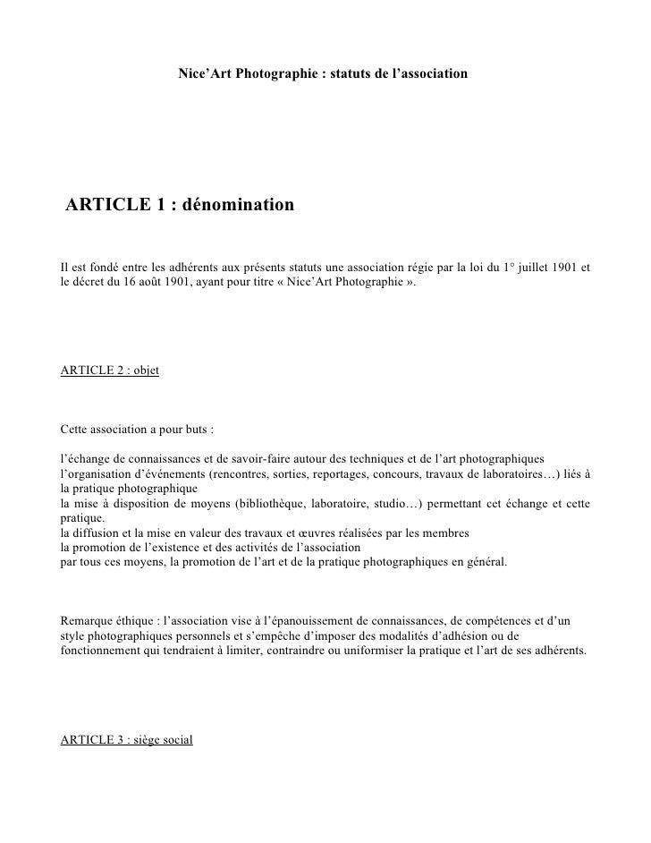 Nice'Art Photographie : statuts de l'associationARTICLE 1 : dénominationIl est fondé entre les adhérents aux présents stat...