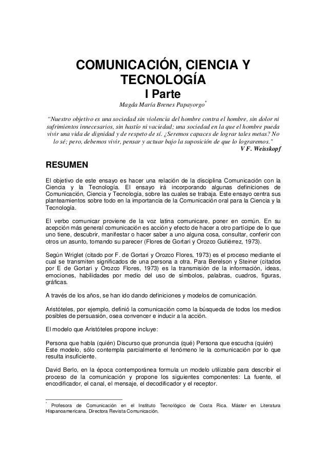 """COMUNICACIÓN, CIENCIA Y  TECNOLOGÍA  I Parte  Magda María Brenes Papayorgo*  """"Nuestro objetivo es una sociedad sin violenc..."""