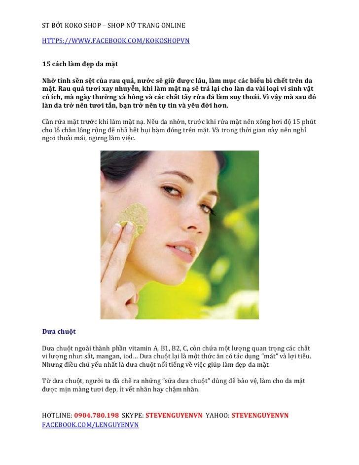 ST BỞI KOKO SHOP – SHOP NỮ TRANG ONLINEHTTPS://WWW.FACEBOOK.COM/KOKOSHOPVN15 cách làm đẹp da mặtNhờ tính sền sệt của rau q...