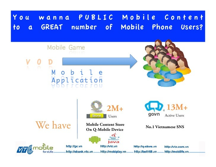 You wanna PUBLIC Mobile Contentto a GREAT number of Mobile Phone Users?                         2M+                    13M...