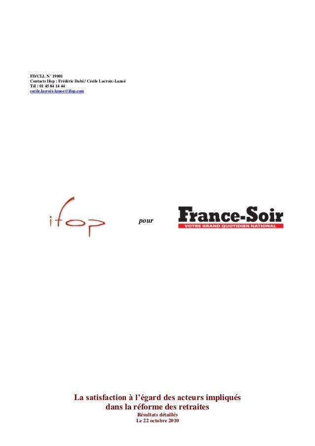 FD/CLL N° 19001 Contacts Ifop : Frédéric Dabi / Cécile Lacroix-Lanoë Tél : 01 45 84 14 44 cecile.lacroix-lanoe@ifop.com po...