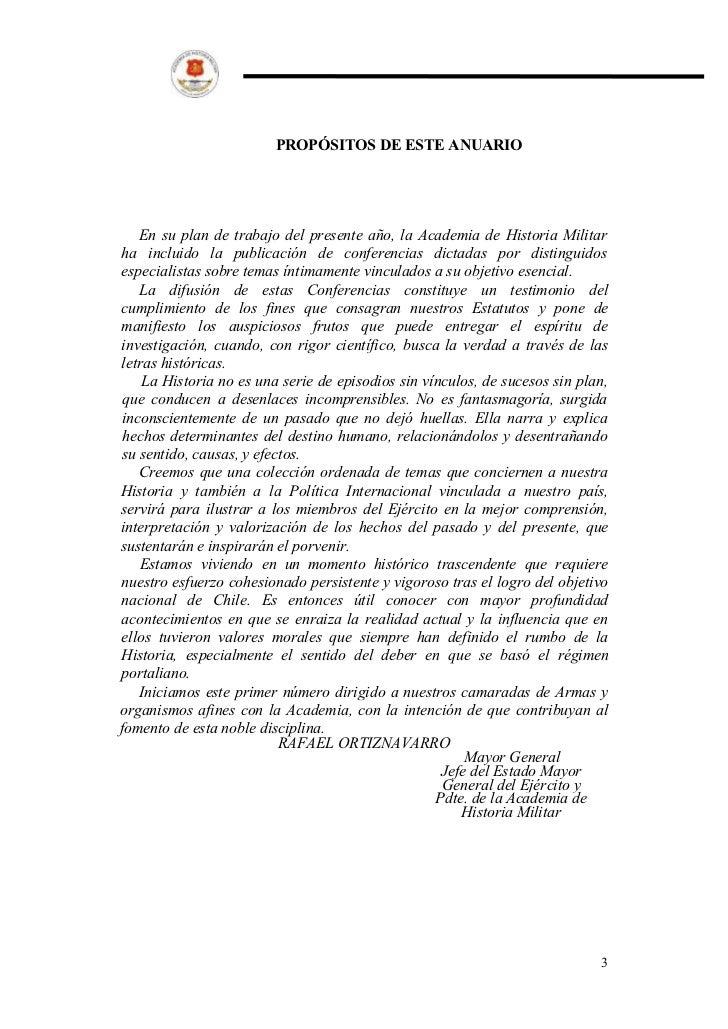 PROPÓSITOS DE ESTE ANUARIO   En su plan de trabajo del presente año, la Academia de Historia Militarha incluido la publica...