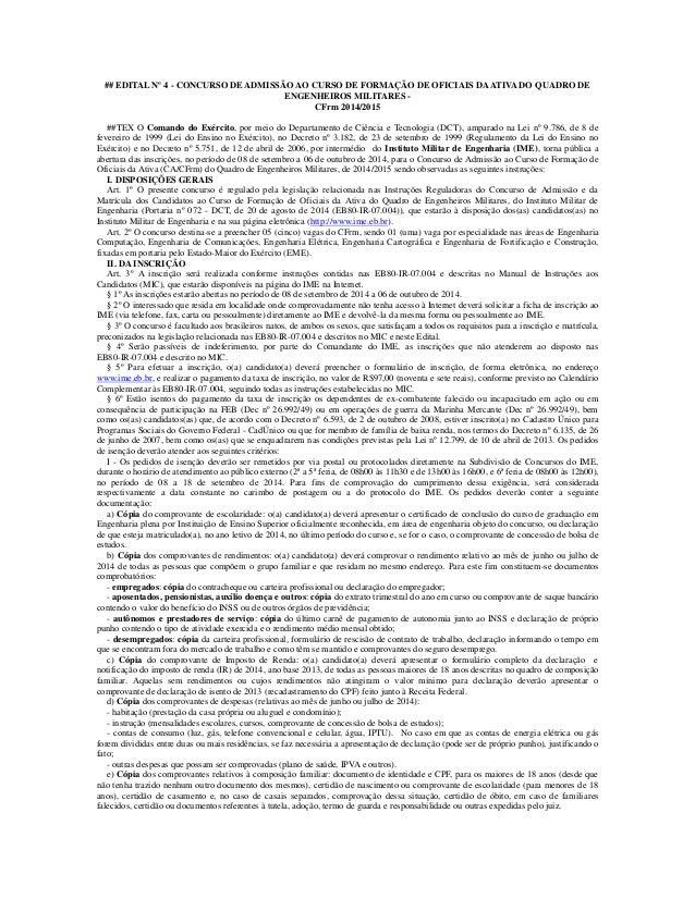 ## EDITAL Nº 4 - CONCURSO DE ADMISSÃO AO CURSO DE FORMAÇÃO DE OFICIAIS DA ATIVA DO QUADRO DE ENGENHEIROS MILITARES -  CFrm...