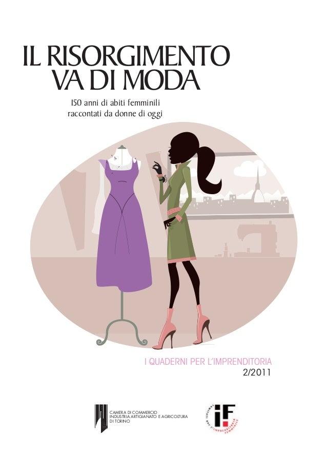 d9f6596c4c2f IL RISORGIMENTO VA DI MODA 150 anni di abiti femminili raccontati da donne  di oggi I ...