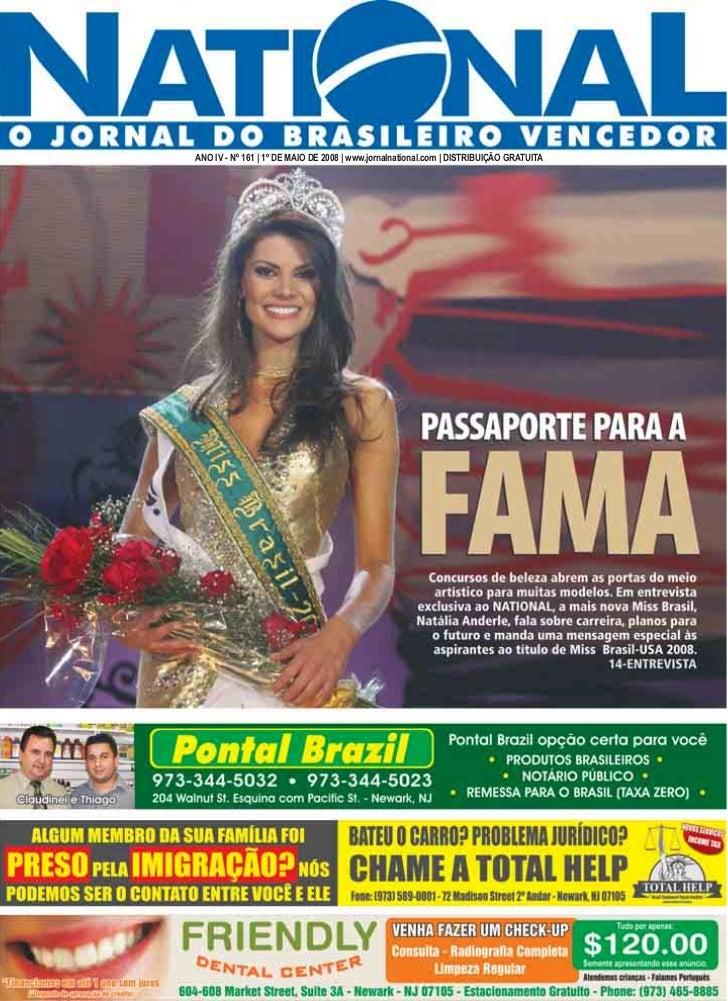 ANO IV - Nº 161 | 1º DE MAIO DE 2008 | www.jornalnational.com | DISTRIBUIÇÃO GRATUITA