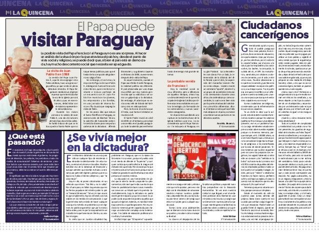 Ciudadanos cancerígenos ¿Se vivía mejor en la dictadura? El Papa puede ¿Qué está pasando? 1110 La visita de Juan Pablo II ...