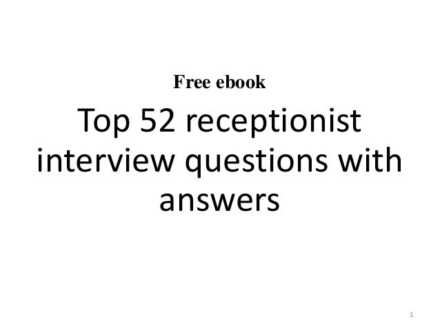 Free ebook Top 52 receptionist interview questions with answers 1