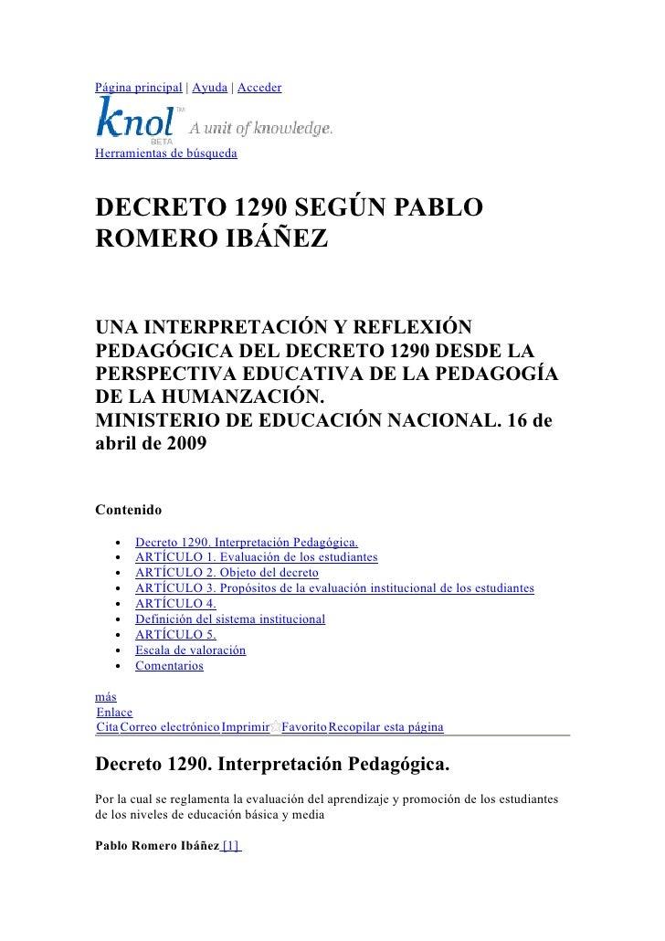 Página principal | Ayuda | Acceder    Herramientas de búsqueda    DECRETO 1290 SEGÚN PABLO ROMERO IBÁÑEZ   UNA INTERPRETAC...