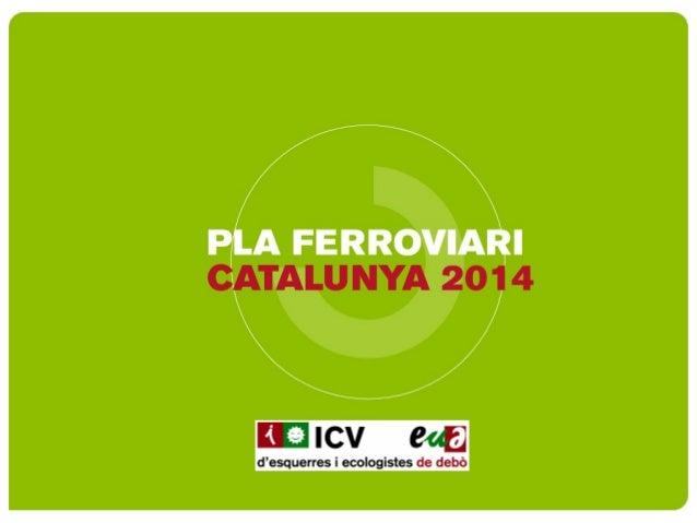 Actualització i horitzó de legislatura per al Pla Tren 2014 de la PTP www.joanherrera.cat