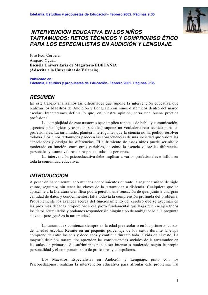 Edetania, Estudios y propuestas de Educación- Febrero 2002. Páginas 9:35INTERVENCIÓN EDUCATIVA EN LOS NIÑOSTARTAMUDOS: RET...