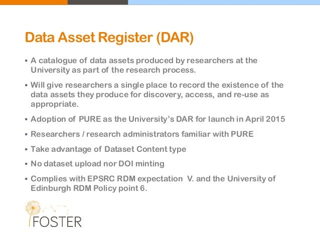 Data Asset Register (DAR)  A catalogue of data assets produced by researchers at the University as part of the research p...