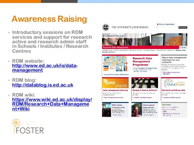 Awareness Raising • Introductory sessions on RDM services and support for research active and research admin staff in Scho...