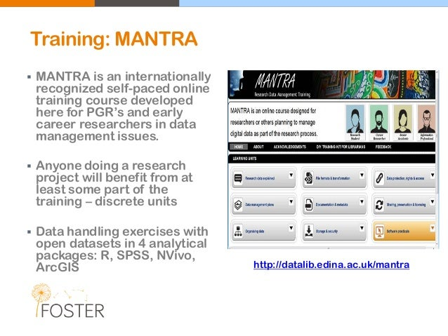 Training: MANTRA  MANTRA is an internationally recognized self-paced online training course developed here for PGR's and ...