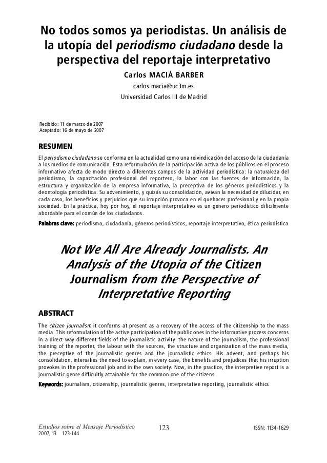 No todos somos ya periodistas: Un análisis de la utopía del periodismo ciudadano desde la perspectiva del reportaje interp...