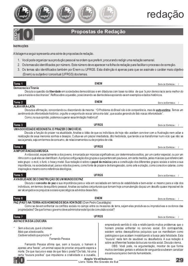 redação  Propostas de Redação  2010  Livro Texto Rio Grande do Sul 10  DATA DE ENTREGA: /  DATA DE ENTREGA: /  DATA DE ENT...