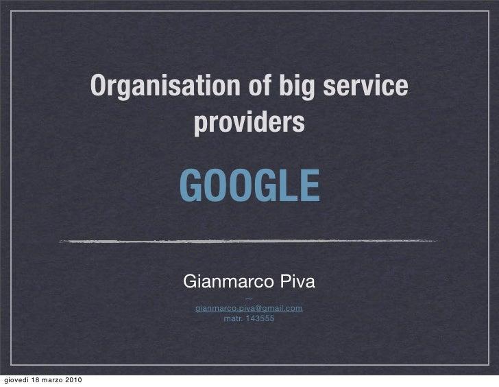 Organisation of big service                                providers                               GOOGLE                 ...