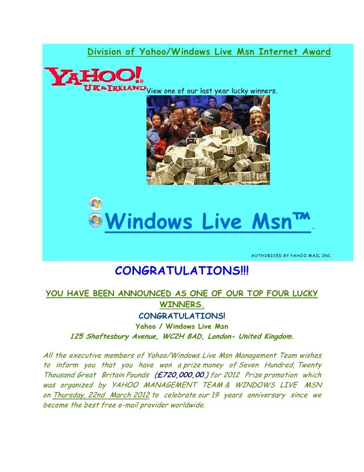 Division of Yahoo/Windows Live Msn Internet Award                           View one of our last year lucky winners.      ...