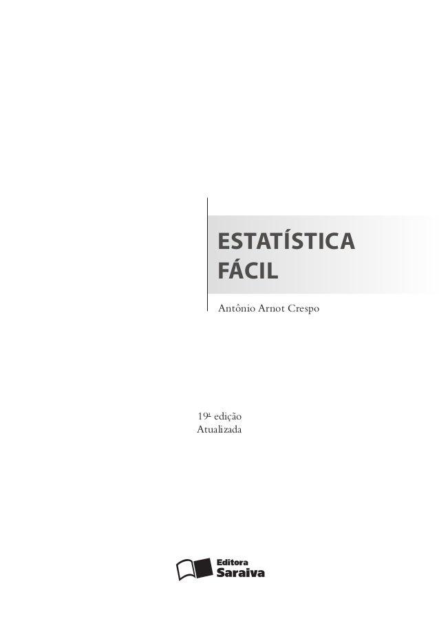 o livro estatistica facil de antonio arnot crespo