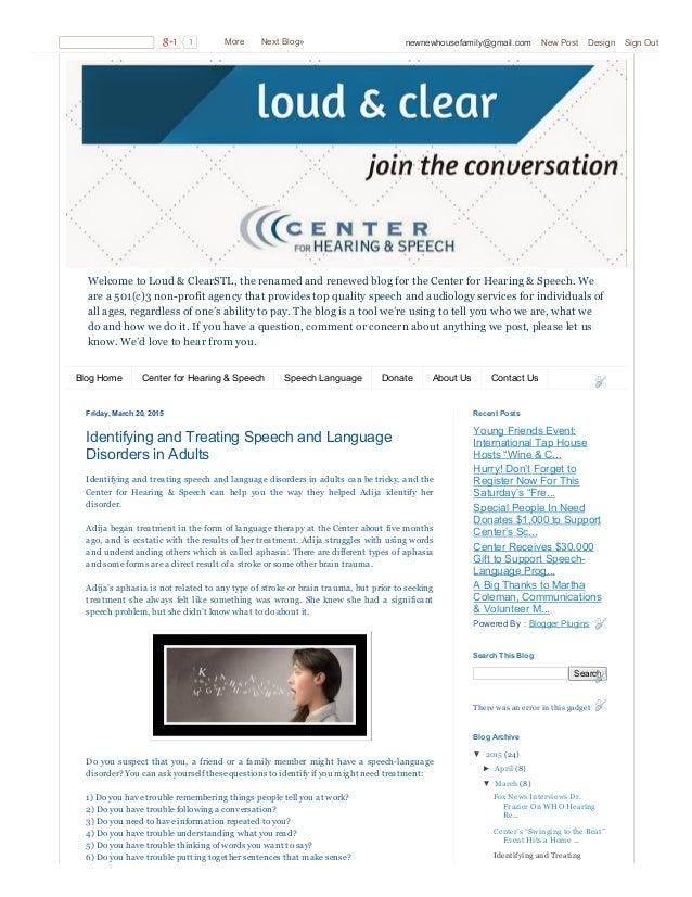 WelcometoLoud&ClearSTL,therenamedandrenewedblogfortheCenterforHearing&Speech.We area501(c)3nonprofit...