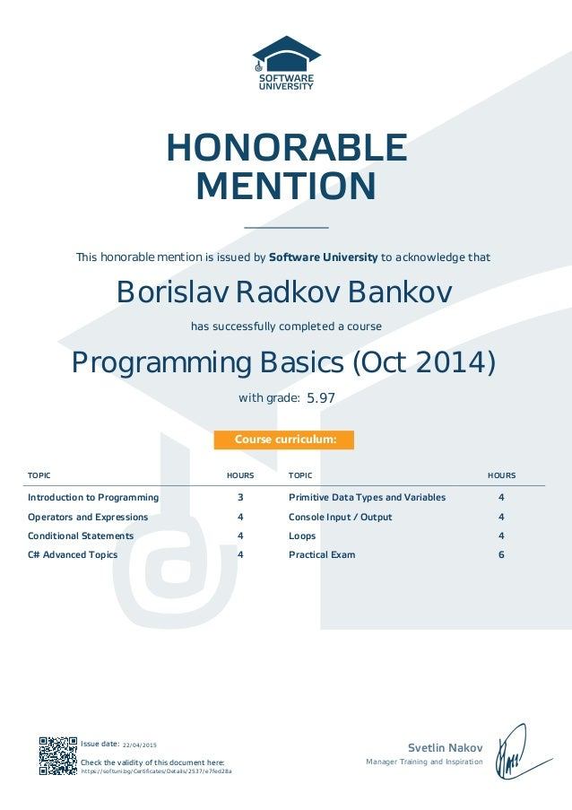 HONORABLE MENTION Svetlin Nakov Manager Training and Inspiration Issue date: Check the validity of this document here: Cou...