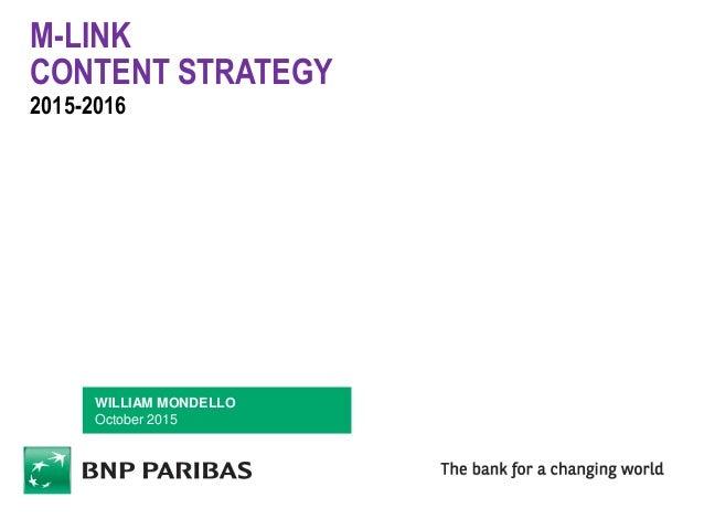 M-LINK CONTENT STRATEGY 2015-2016 WILLIAM MONDELLO October 2015