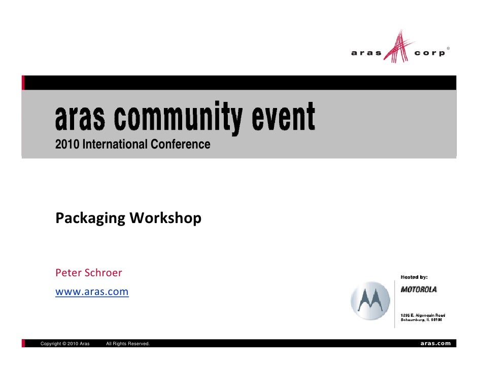 2010 International Conference           PackagingWorkshop         PeterSchroer                                          ...