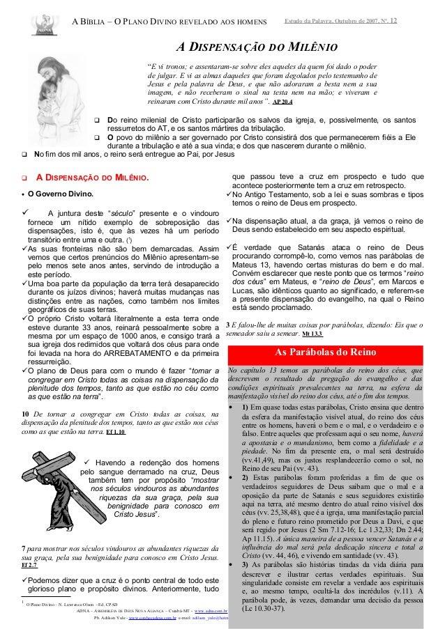"""A BÍBLIA – O PLANO DIVINO REVELADO AOS HOMENS Estudo da Palavra, Outubro de 2007, Nº. 12A DISPENSAÇÃO DO MILÊNIO""""E vi tron..."""