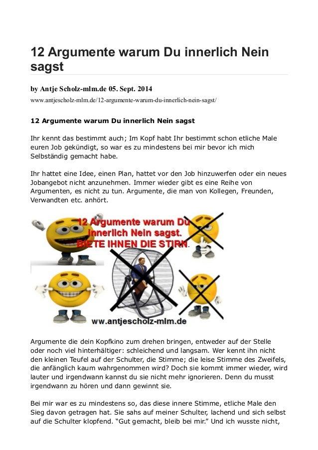 12 Argumente warum Du innerlich Nein  sagst  by Antje Scholz-mlm.de 05. Sept. 2014  www.antjescholz-mlm.de/12-argumente-wa...