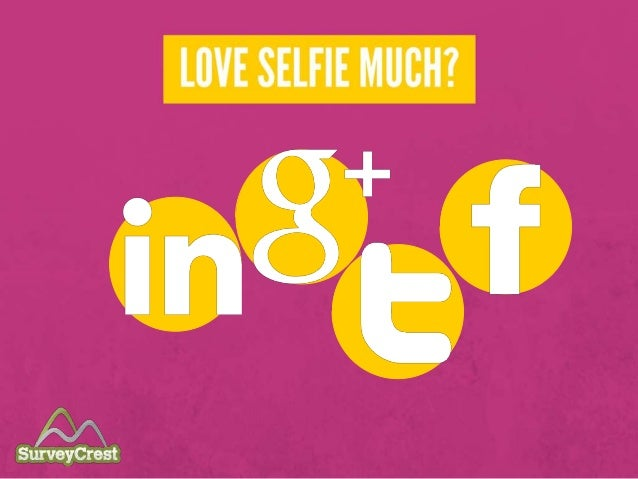 Love Selfie Much? Let us hear your stories!