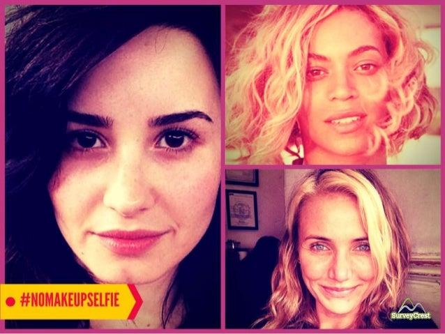 Popular celebrities hit social media with the #NoMakeUpSelfie.