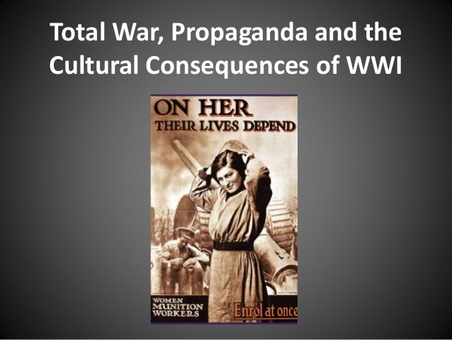WWI - Total War & Propaganda