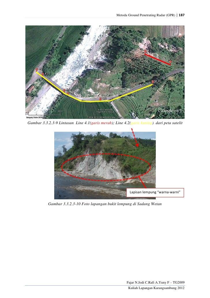 Metoda Ground Penetrating Radar (GPR) | 187Gambar 3.3.2.3-9 Lintasan Line 4.1(garis merah); Line 4.2(garis kuning) dari pe...