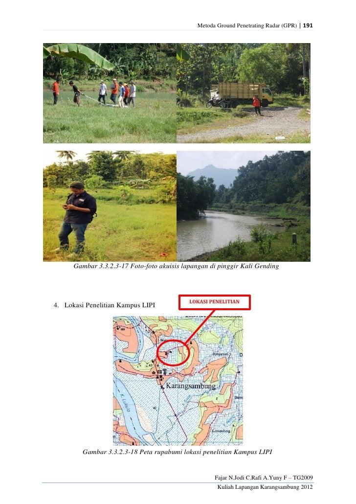 Metoda Ground Penetrating Radar (GPR) | 191      Gambar 3.3.2.3-17 Foto-foto akuisis lapangan di pinggir Kali Gending     ...