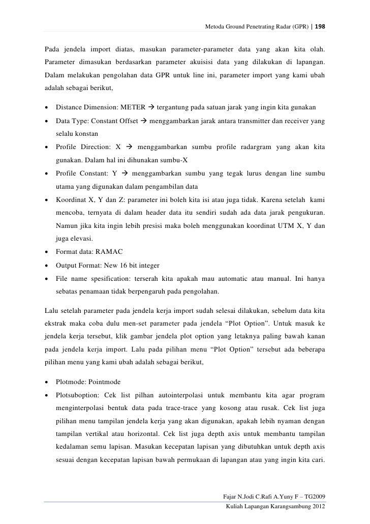 Metoda Ground Penetrating Radar (GPR) | 198Pada jendela import diatas, masukan parameter-parameter data yang akan kita ola...