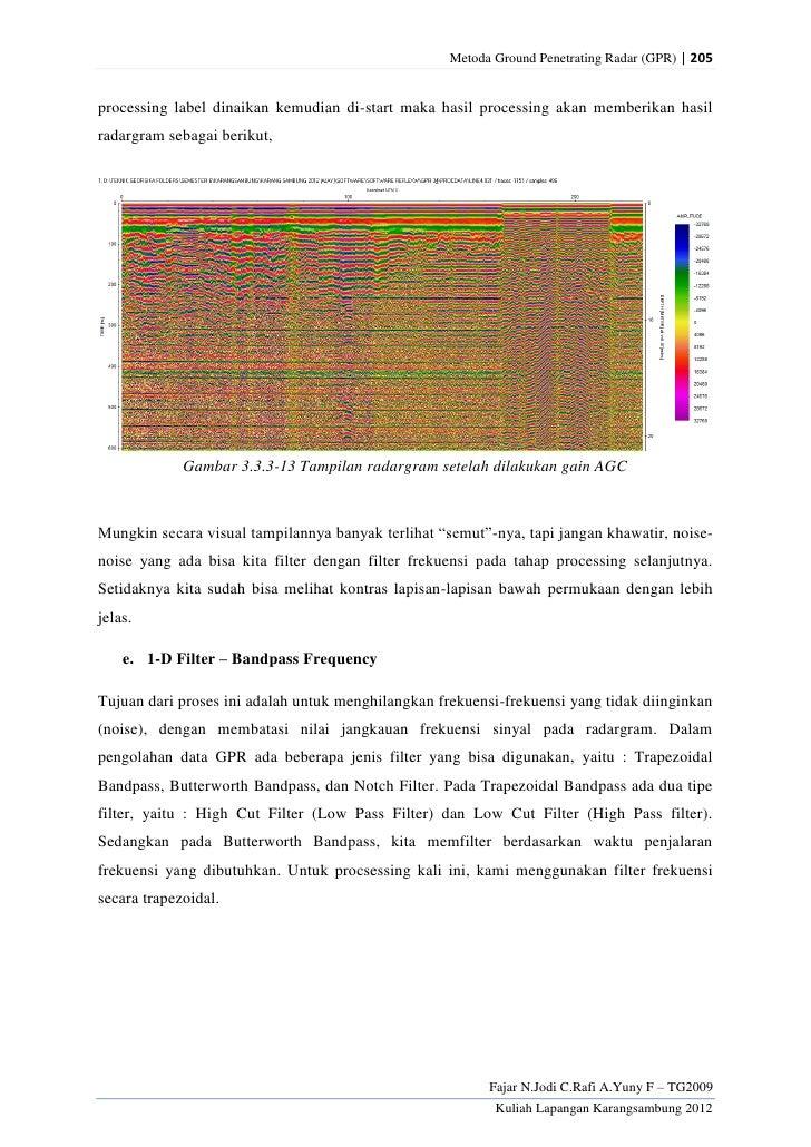 Metoda Ground Penetrating Radar (GPR) | 205processing label dinaikan kemudian di-start maka hasil processing akan memberik...