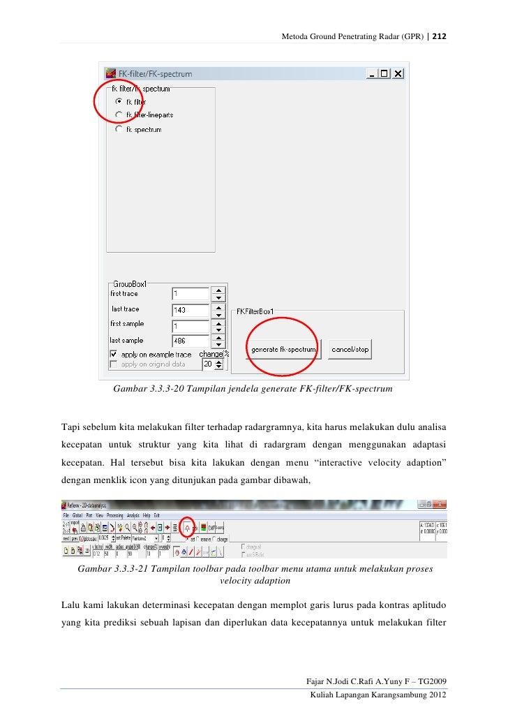 Metoda Ground Penetrating Radar (GPR) | 212            Gambar 3.3.3-20 Tampilan jendela generate FK-filter/FK-spectrumTapi...
