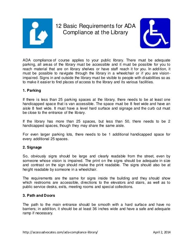 http://accessadvocates.com/ada-compliance-library/ April 2, 2014 12 Basic Requirements for ADA Compliance at the Library A...