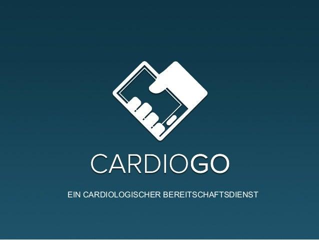 EIN CARDIOLOGISCHER BEREITSCHAFTSDIENST