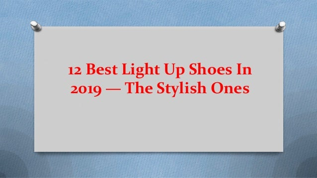 12 best light up shoes in 2019 the stylish ones