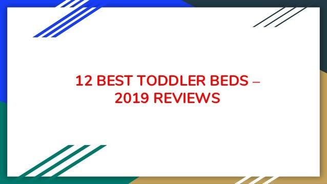 12 BEST TODDLER BEDS – 2019 REVIEWS