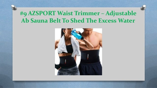 e76293998b ... 5.  9 AZSPORT Waist Trimmer – Adjustable Ab Sauna Belt To Shed The Excess  Water ...