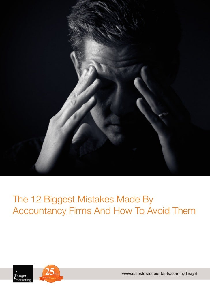 The 12 Biggest Mistakes Made ByAccountancy Firms And How To Avoid Them         25      TRUSTED BY A                       ...