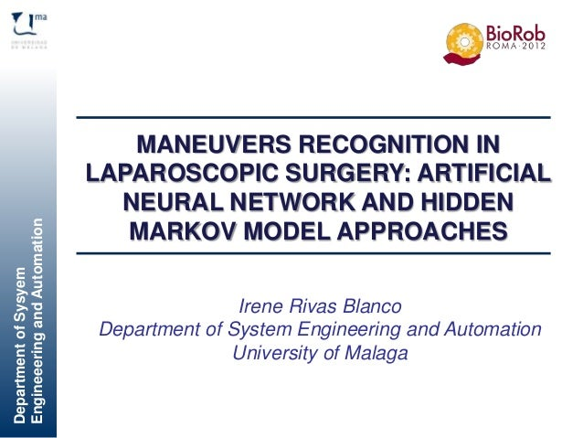 DepartmentofSysyem EngineeeringandAutomation Víctor F. Muñoz Martínez Research lines Irene Rivas Blanco Department of Syst...