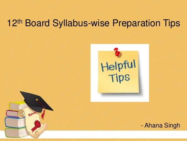 12th Board Syllabus-wise Preparation Tips - Ahana Singh