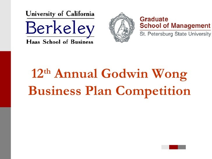 12 th  Annual Godwin Wong Business Plan Competition