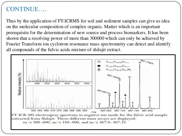 2. Elemental analysis - The C, H, N and S contents is determined by packing the fulvic acid powder in tin boats after care...
