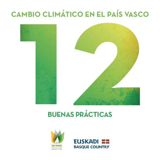 CAMBIO CLIMÁTICO EN EL PAÍS VASCO BUENAS PRÁCTICAS