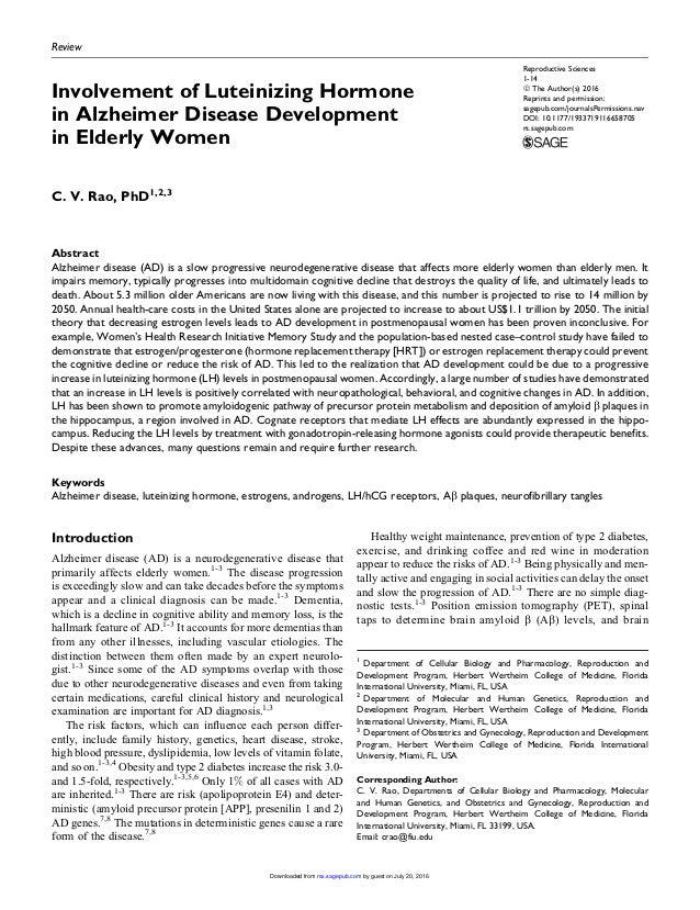 Review Involvement of Luteinizing Hormone in Alzheimer Disease Development in Elderly Women C. V. Rao, PhD1,2,3 Abstract A...