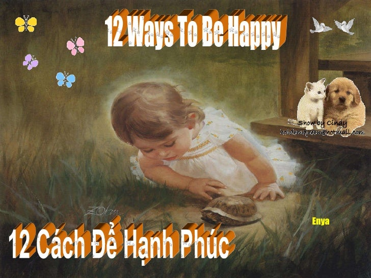 12 Ways To Be Happy Enya 12 Cách Để Hạnh Phúc